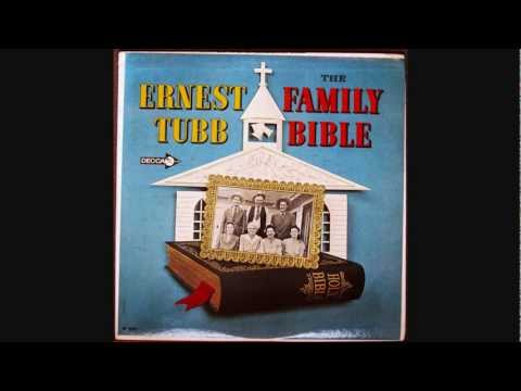 Ernest Tubb  ~  The Family Bible