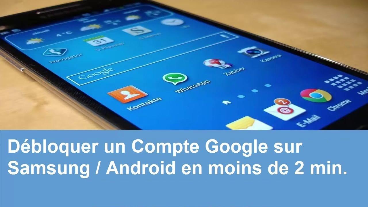Comment Débloquer Un Compte Google Sur Samsung Android En Moins De 2 Min Youtube