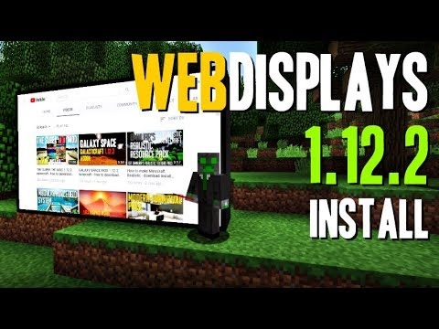 WEB DISPLAYS MOD 1.12.2 Minecraft - How To Download And Install Web Displays 1.12.2 (with Forge)