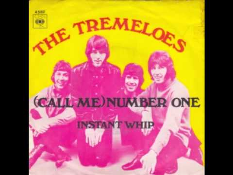 The Tremeloes (Call Me) Number One