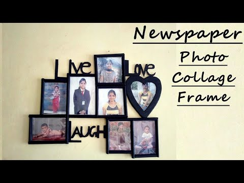 DIY Newspaper Photo Frame at Home   Photo Collage / Frame Gift Ideas