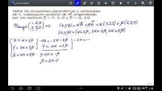 Ecuaciones paramétricas y cartesiana de un subespacio vectorial