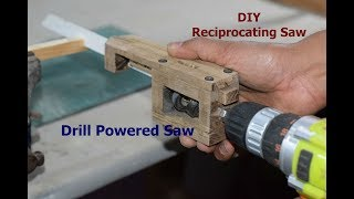 How to make Drill Powered Saw - Homemade Reciprocating Saw