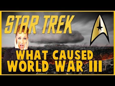 How WWIII Happened: Star Trek Lore