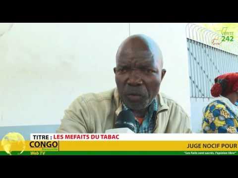 VERITE 242: Congo,Brazzaville, Les méfaits du tabac