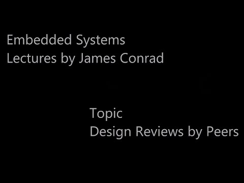 Embedded Systems:  Design Reviews by Peers