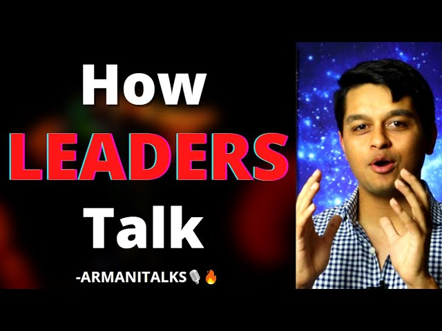 How to Communicate as a Leader| Truth about How Leaders Communicate their vision