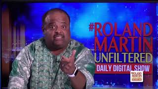 Best of RMU: Roland deconstructs Trump's racist 'go back' attack & white fear of a changing America