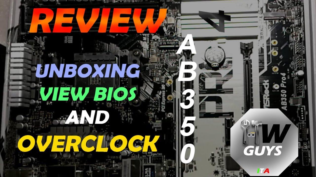 Ab350 Pro4 Review And Overclock Ita Youtube Asrock Pro 4 Am4 Amd Ntory B350 Ddr4 Usb30 Sata3