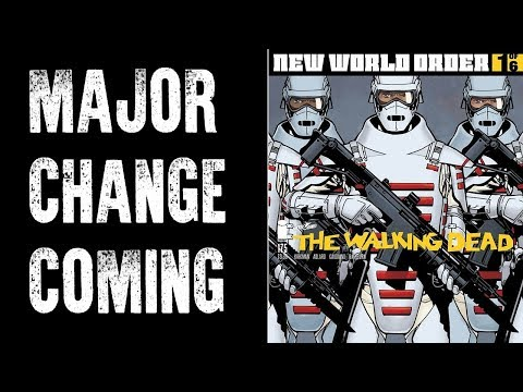 NEW WORLD ORDER - THE WALKING DEAD 175 COVER REVEAL IS CRAZY!