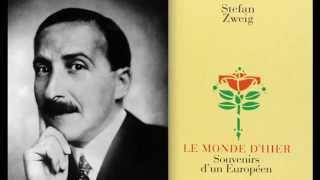 Stefan Zweig : Le Monde d