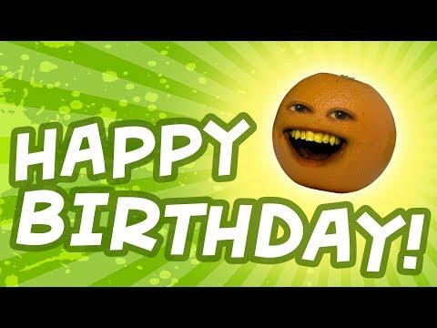 Happy Birthday from Annoying Orange!
