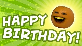 Happy Birthday from Annoying Orange!