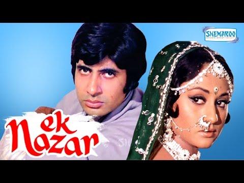 Ek Nazar - Amitabh Bachchan - Jaya Bhaduri - Hindi Full Movie