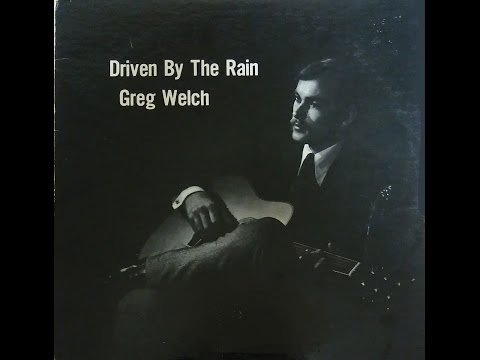 Greg Welch - 1969 Driven By The Rain(Destino Records)