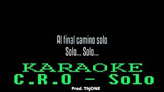 C.R.O - Solo (KARAOKE/INSTRUMENTAL)