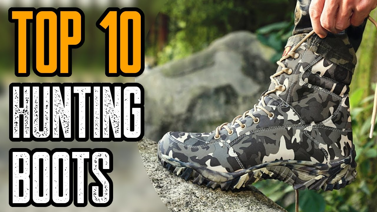 TOP 10 BEST HUNTING BOOTS 2020 - YouTube