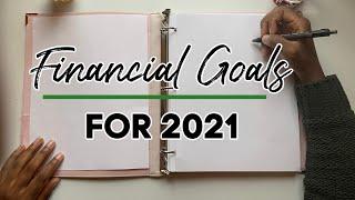 2021 Financial Goals | Debt Free Journey | Savings
