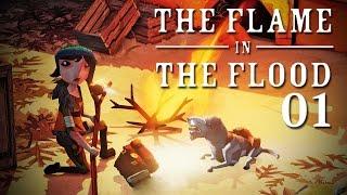 The Flame in the Flood #01 - Ein treuer Freund [Gameplay German Deutsch] [Let's Play]