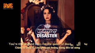Repeat youtube video [Lyrics+Vietsub] Lana Del Rey - Queen of Disaster