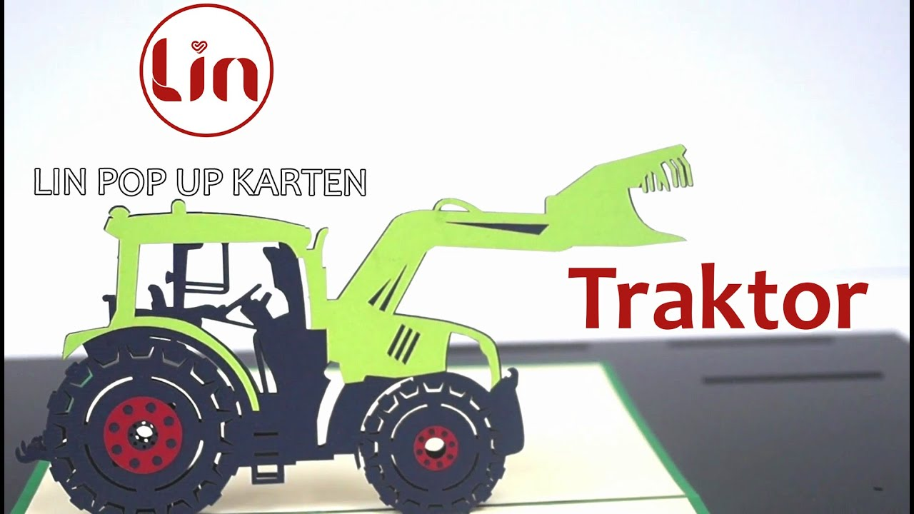 Pop Up Karte Zum Geburtstag Traktor Youtube