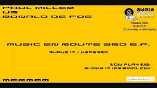 Paul Miller vs Ronald de Foe - Shake It (Original Mix)  [Music En Route]