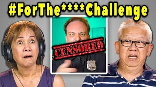 ELDERS REACT TO #ForTheD*ckChallenge & #ForTheP*ssyChallenge