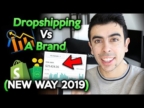 Dropship Or Start A Brand? (NEW BEST WAY TO START) | Shopify Dropshipping 2019 thumbnail