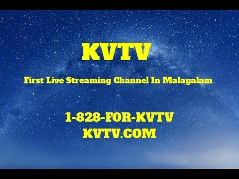 KVTV | The first Live streaming channel for the entire Malayalam Community around the world