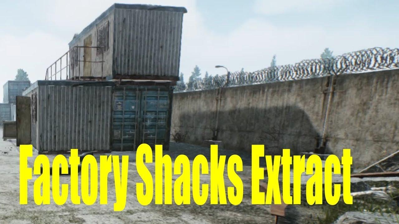 Escape From Tarkov Factory Shacks Extract Scav Customs Youtube