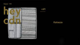 HEY - Katasza (Official Version 2017)