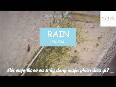 [VIETSUB I AUDIO] RAIN - Lim Kim (김예림)