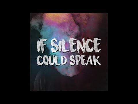 Matt Giordano - If Silence Could Speak (Audio)