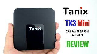 Tanix TX3 Mini - TV Box 2GB RAM-16GB ROM- Android 7.1 REVIEW