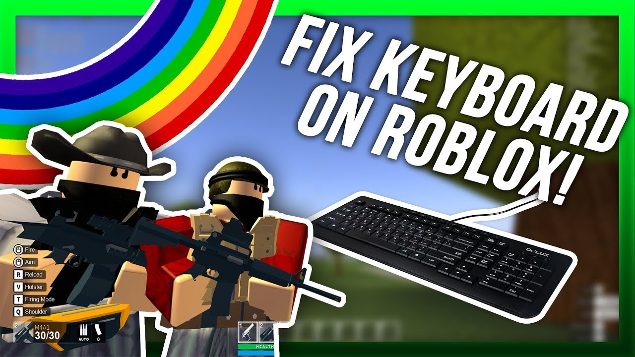 FIX KEYBOARD NOT WORKING ON ROBLOX!