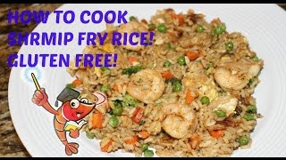 How to cook shrimp fry rice. Gluten free!