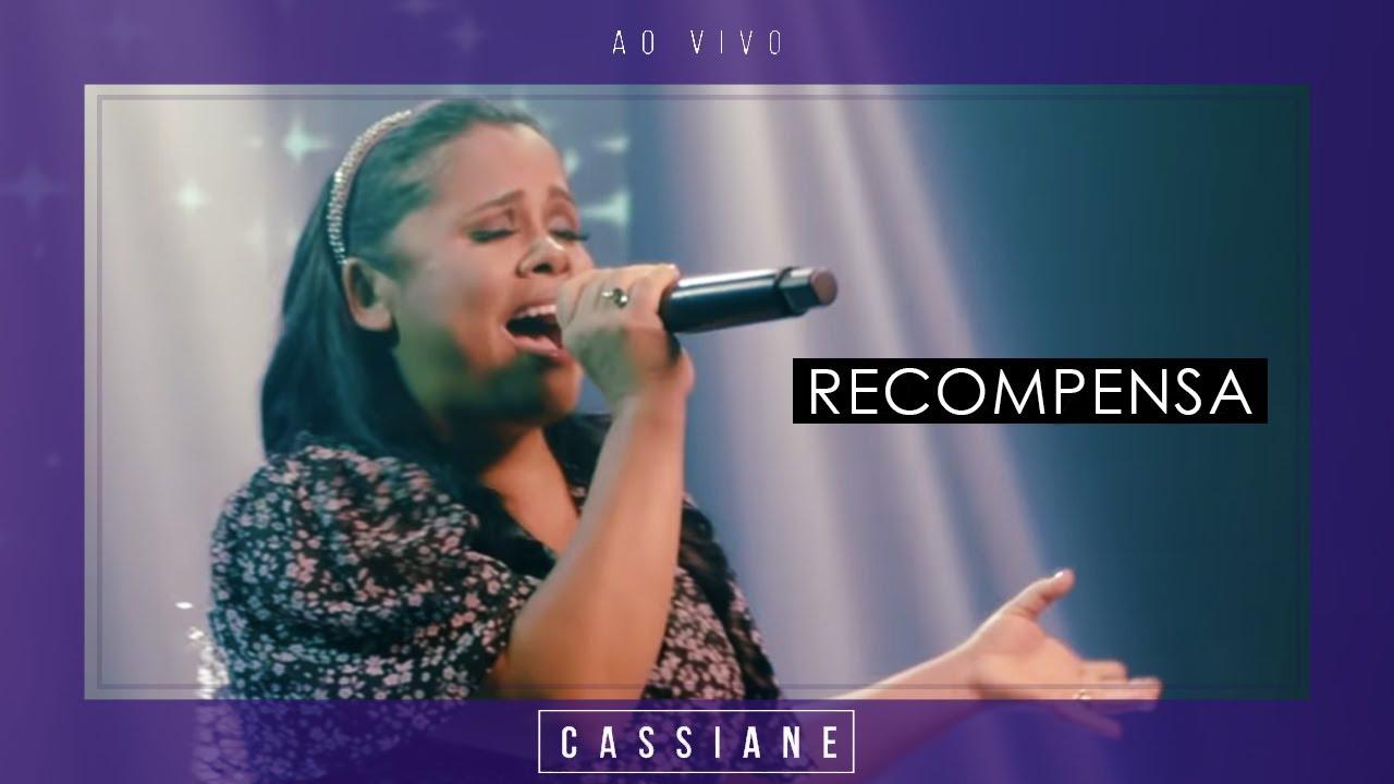 Cassiane | Recompensa (Ao Vivo)