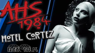 Is American Horror Story Heading Back to the Hotel Cortez? AHS 1984 Theory!