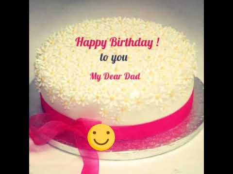 Dad Happy Birthday Father Wishes Video Greetings Sms Messages Ecards