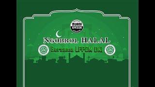 Ngobrol Halal Bersama, LPPOM DKI Part 2