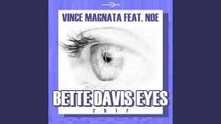 Bette Davis Eyes 2017 (feat. Noe) (Radio Mix)