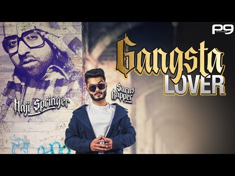 Gangsta Lover - Saras Rapper Ft. Haji Springer : Official Music Video | Latest Punjabi Song 2019