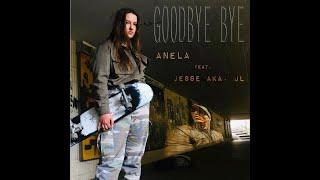 Goodbye Bye - Anela ft. Jesse aka JL - Official Musicclip (7music/7us)