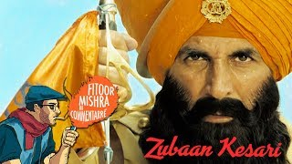 Fitoor Mishra's CommentArre | Kesari