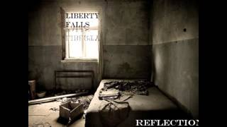 Liberty Falls - Reflections