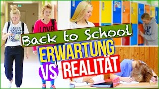 BACK TO SCHOOL - ERWARTUNG vs. REALITÄT
