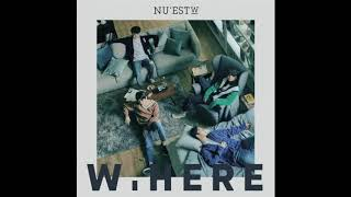 NUEST W _ WHERE YOU AT (AUDIO)
