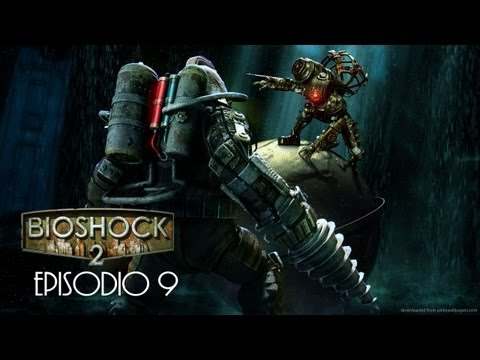 BIOSHOCK 2 - EPISODIO 9 - PERDONADO