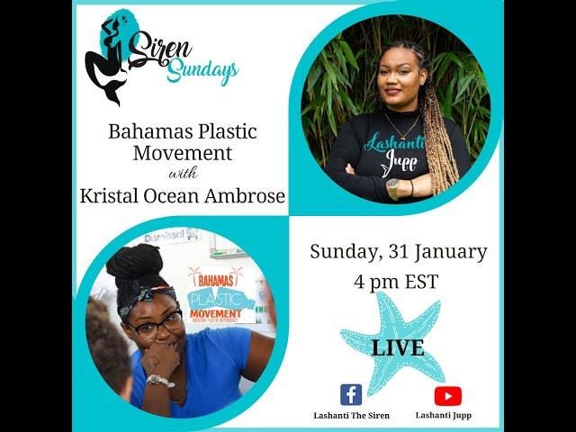 Siren Sundays Season 3 - Episode 2: Bahamas Plastic Movement