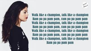 Selena Gomez - Like a Champion | Lyrics